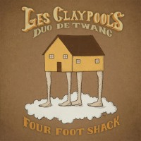 Les-Claypools-Duo-De-Twang-Four-Foot-Shack-200x200