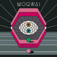 Mogwai---Rave-Tapes-200