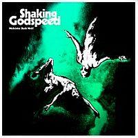 Shaking Godspeed - Welcome Back Wolf