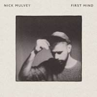 Nick_Mulvey_-_First_Mind