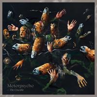 Motorpsycho - The Crucible-200